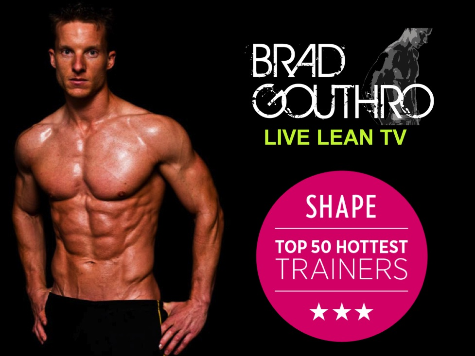 Brad Gouthro Shape Magazine's Top 50 Hottest Trainers In America
