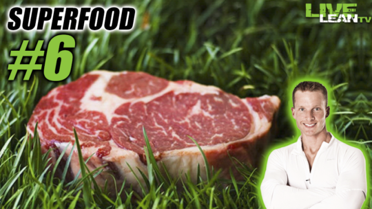 Grass Fed Beef - Fitness Super Food #6
