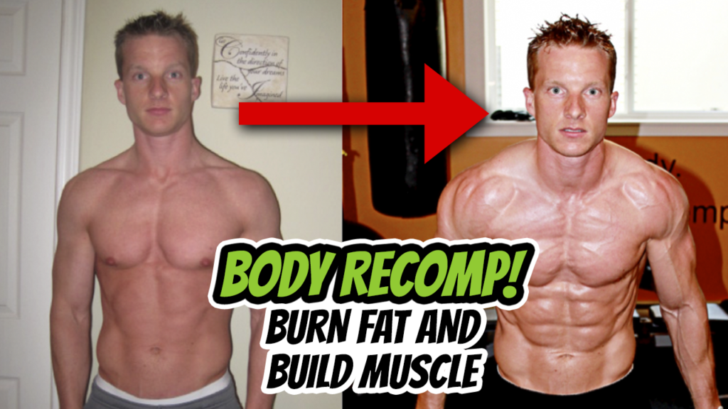 Burn Belly Fat And Build Muscle At The Same Time (BODY RECOMPOSITION)