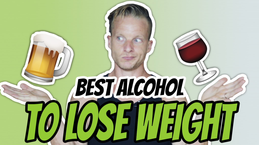 Which Alcohol Is Good For Weight Loss?