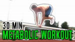 30 minute full body metabolic circuit workout
