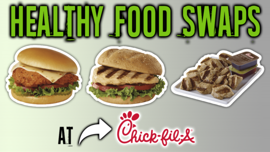 Healthiest Foods At Chick-fil-A And The Worst