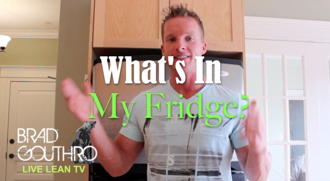 What's In My Fridge Fitness Foods To Get Lean