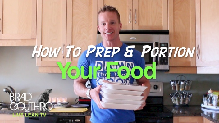 How To Prep And Portion Your Food