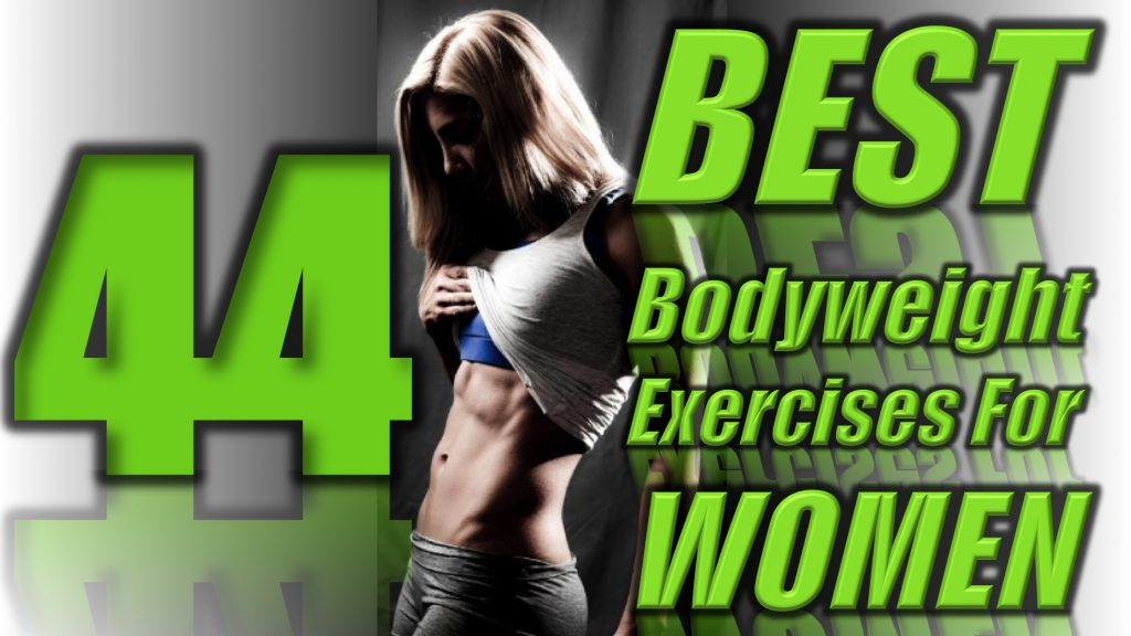 44 Best Bodyweight Exercises For Women