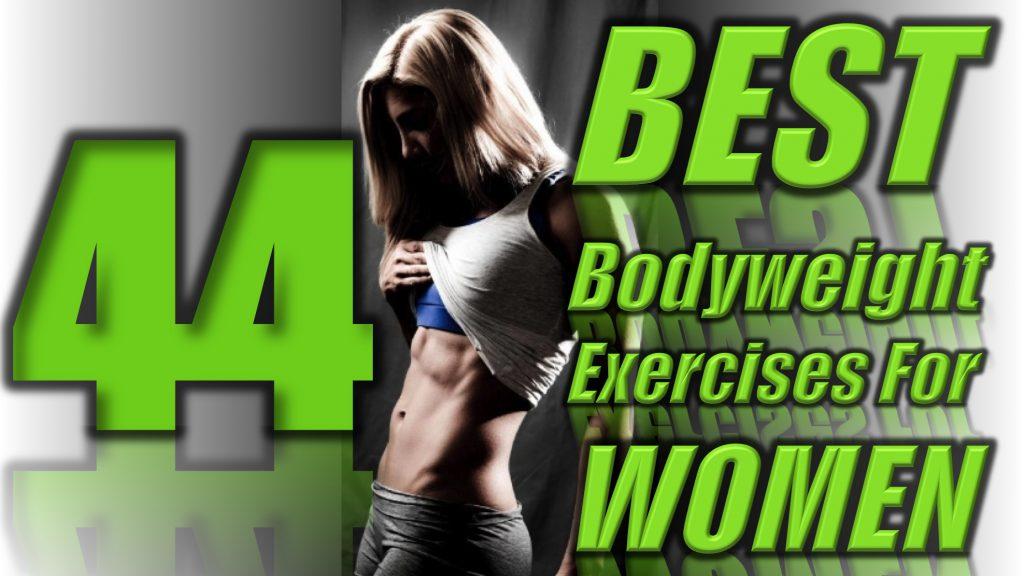 44 Best Bodyweight Exercises For Women