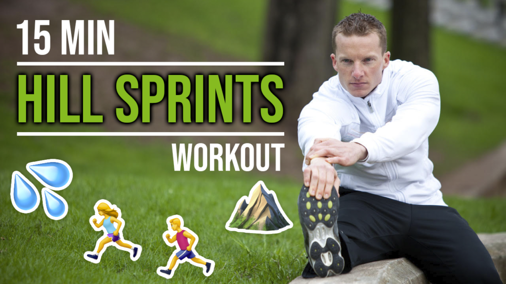 15 Minute Hill Sprints Workout For Fat Loss