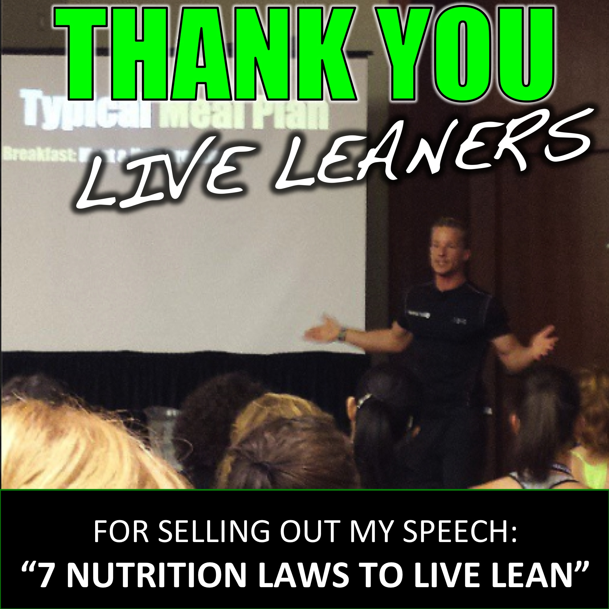 SELL OUT 7 LIVE LEAN LAWS