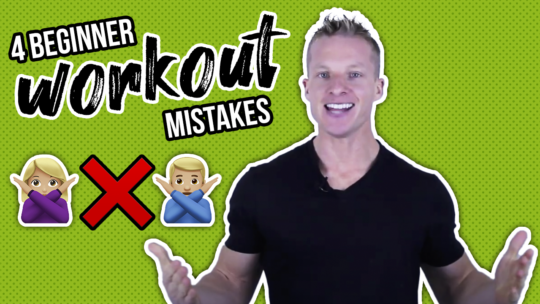 4 Common Beginner Workout Mistakes You Must Avoid