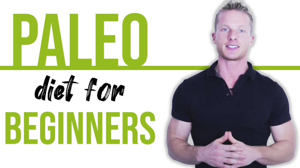 The Paleo Diet Explained For Beginners