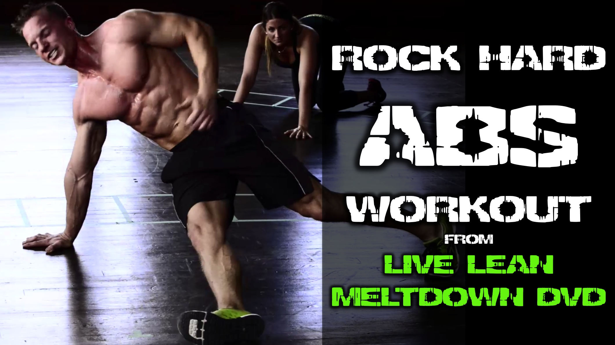 Rock Hard Abs Workout From Live Lean Meltdown