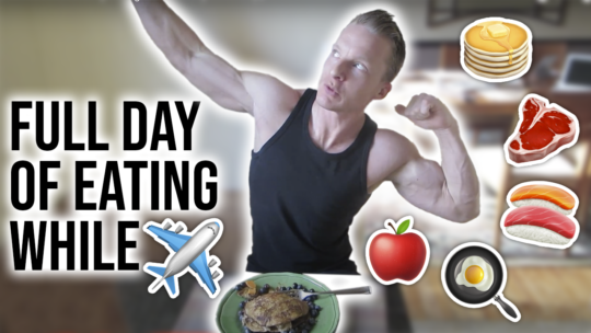 What I Eat In A Day While Traveling To Stay Lean And Healthy