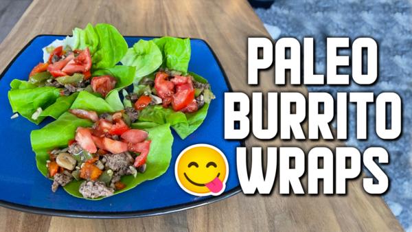 How To Make An Easy Beef Burrito Paleo Wrap Recipe