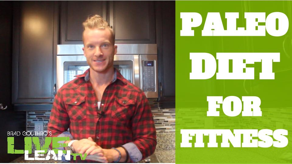 The Paleo Diet For Fitness