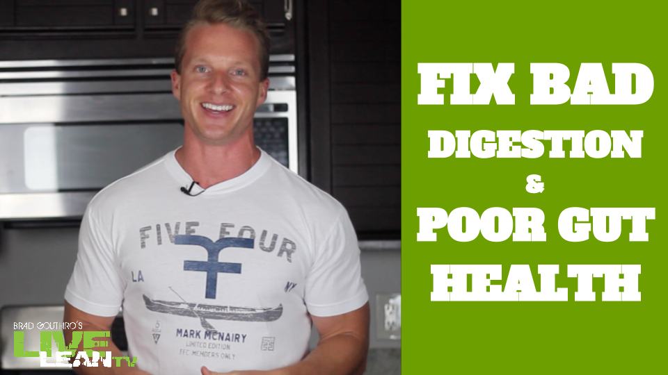5 Ways To Fix Bad Digestion & Poor Gut Health