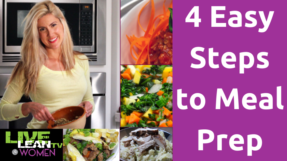 4 Easy Steps to Meal Prep