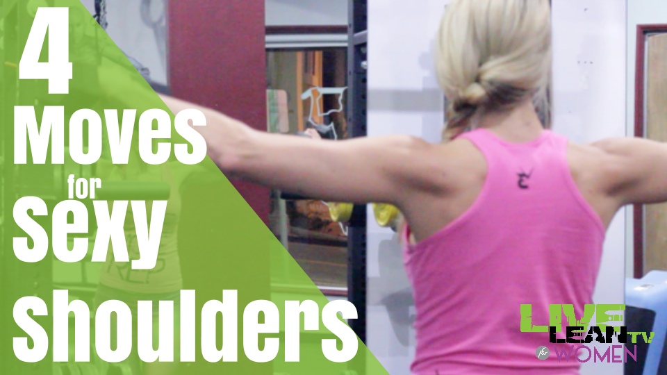 4 Moves for Sexy Shoulders