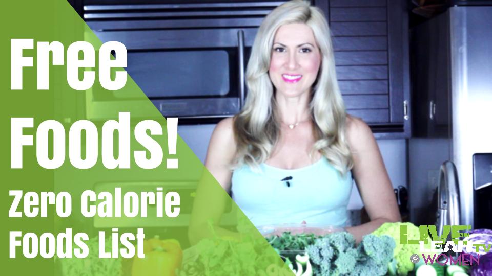 Free Foods! Zero Calorie Foods List