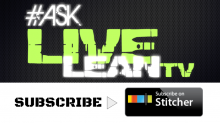 #AskLiveLeanTV Stitcher