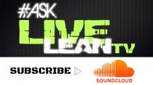 #AskLiveLeanTV Soundcloud