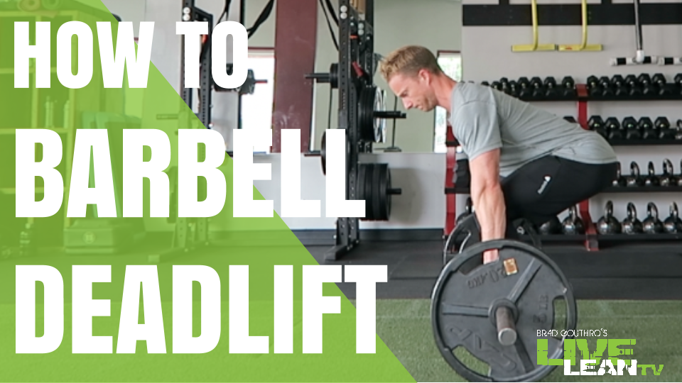 How To Do A Barbell Deadlift | Exercise Video and Guide