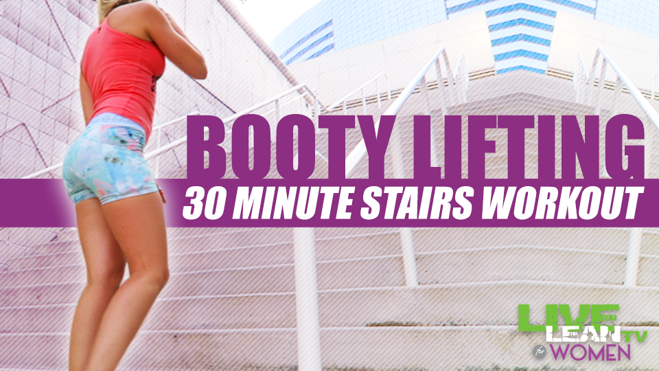 Booty Lifting 30 Minute Stairs Workout