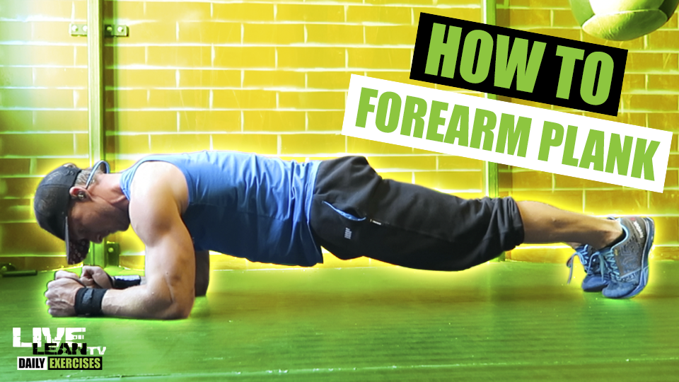 How To Do A FOREARM PLANK | Exercise Demonstration Video and Guide