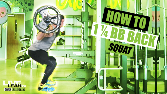 How To Do A 1 1/4 BARBELL BACK SQUAT | Exercise Demonstration Video and Guide