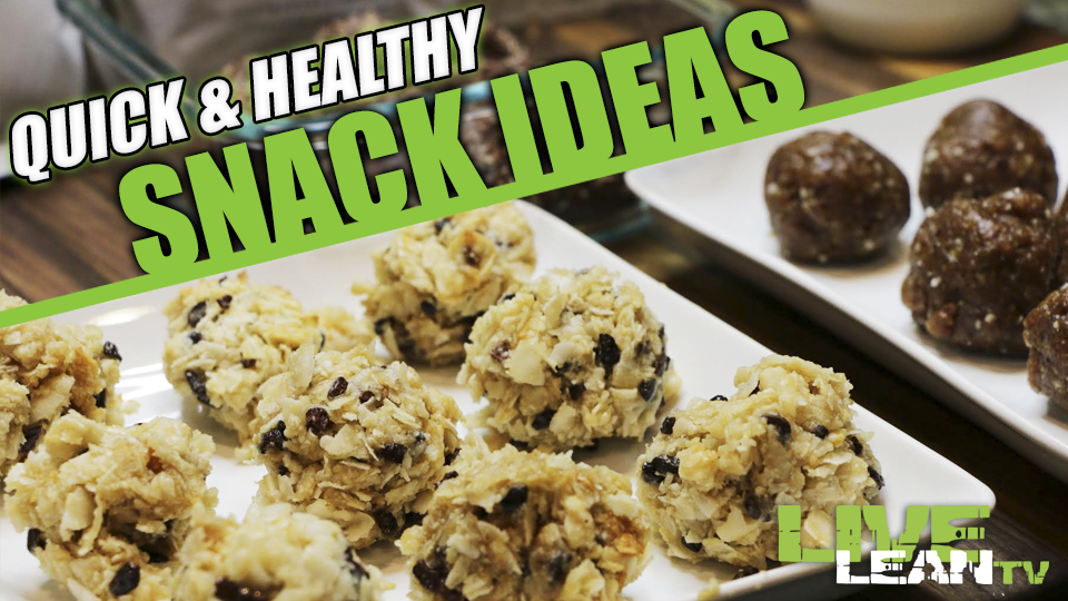 Quick & Healthy Snack Ideas!