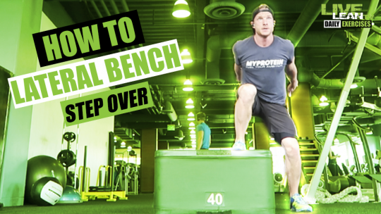 How To Do A LATERAL BENCH STEP OVER | Exercise Demonstration Video and Guide