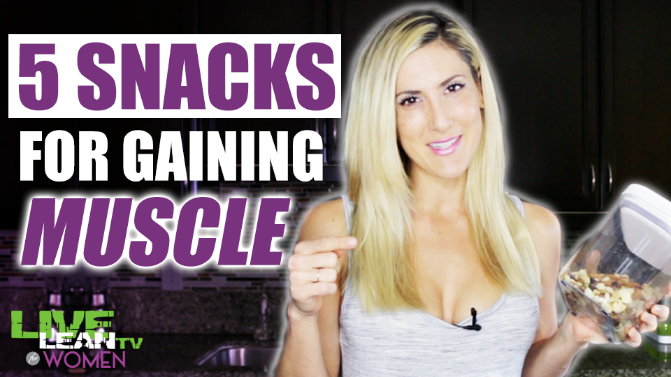 5 Best Snacks to Gain Muscle for Women