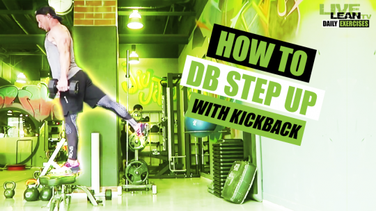 How To Do A DUMBBELL STEP UP WITH KICKBACK | Exercise Demonstration Video and Guide