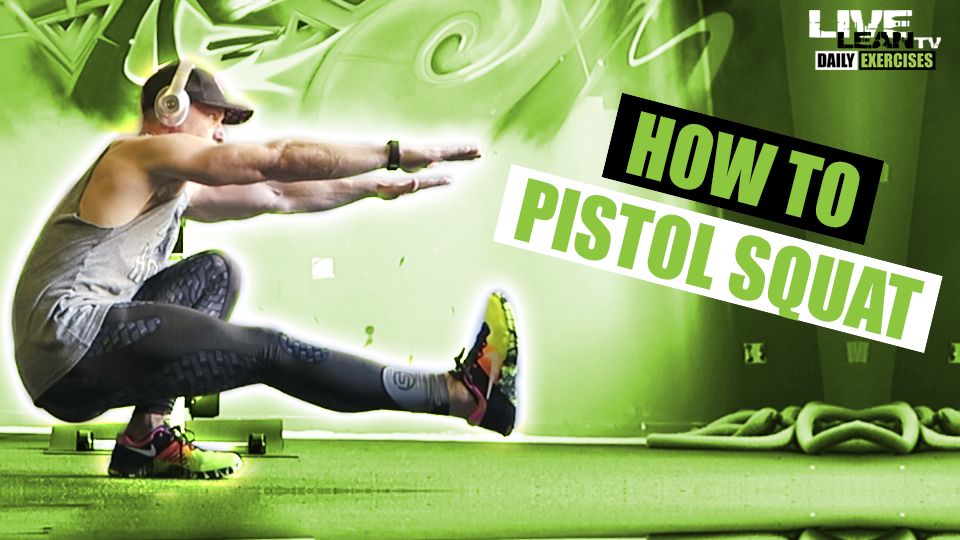 How To Do A PISTOL SQUAT | Exercise Demonstration Video and Guide