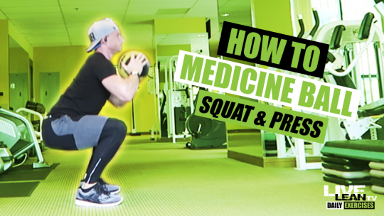 How To Do A MEDICINE BALL SQUAT PRESS | Exercise Demonstration Video and Guide