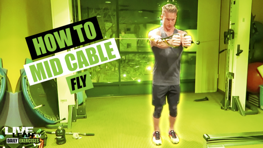 How To Do A MID CABLE FLY   Exercise Demonstration Video and Guide