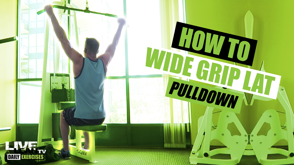 How To Do A WIDE GRIP LAT PULLDOWN | Exercise Demonstration Video and Guide