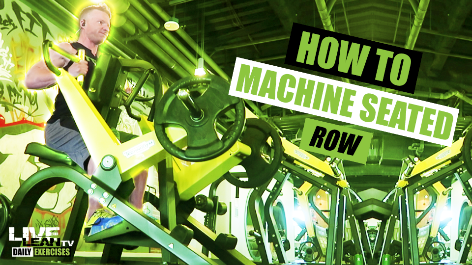 How To Do A MACHINE SEATED ROW | Exercise Demonstration Video and Guide