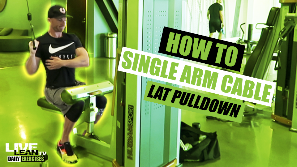 How To Do A SINGLE ARM CABLE LAT PULLDOWN | Exercise Demonstration Video and Guide