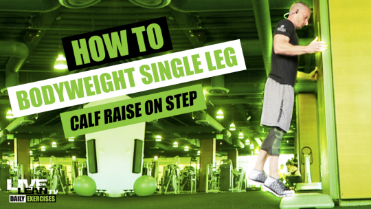How To Do A BODYWEIGHT SINGLE LEG STANDING CALF RAISE ON STEP   Exercise Demonstration Video