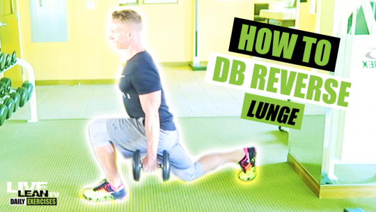 How To Do A DUMBBELL REVERSE LUNGE | Exercise Demonstration Video and Guide