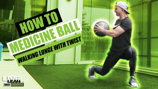 How To Do A MEDICINE BALL WALKING LUNGE WITH TWIST   Exercise Demonstration Video and Guide