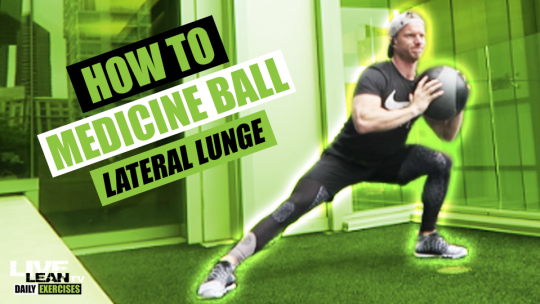 How To Do A MEDICINE BALL LATERAL LUNGE PRESS   Exercise Demonstration Video and Guide