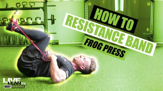 How To Do A RESISTANCE BAND FROG PRESS | Exercise Demonstration Video and Guide