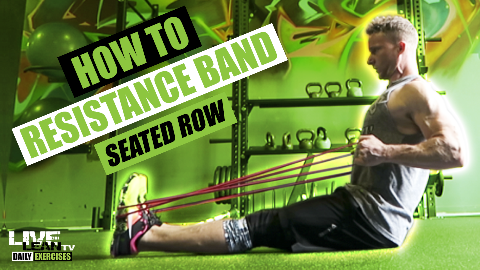 How To Do A RESISTANCE BAND SEATED ROW | Exercise Demonstration Video and Guide