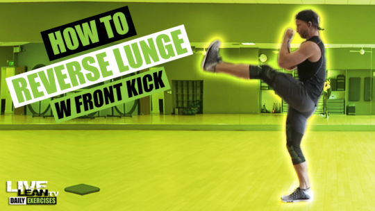 How To Do A REVERSE LUNGE WITH FRONT KICK | Exercise Demonstration Video and Guide