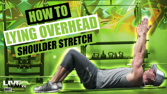How To Do A LYING OVERHEAD SHOULDER STRETCH | Exercise Demonstration Video and Guide