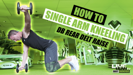 How To Do A SINGLE ARM KNEELING DUMBBELL REAR DELT RAISE | Exercise Demonstration Video and Guide