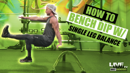 How To Do A BENCH DIP WITH BALANCE | Exercise Demonstration Video and Guide