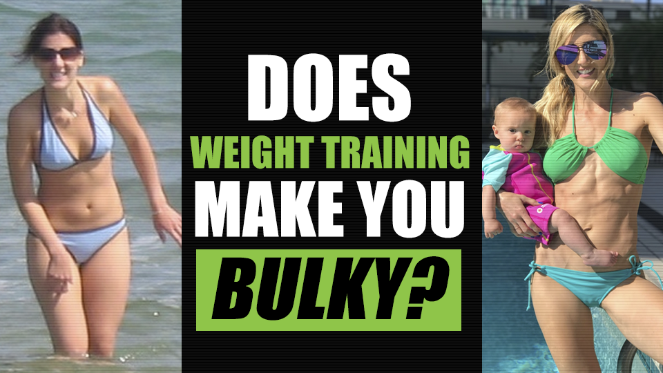5 Reasons You Think Weight Training makes you Bulky