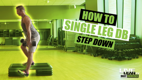 How To Do A SINGLE LEG DUMBBELL STEP DOWN | Exercise Demonstration Video and Guide
